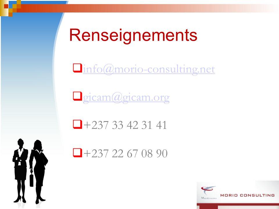 Renseignements info@morio-consulting.net gicam@gicam.org +237 33 42 31 41 +237 22 67 08 90