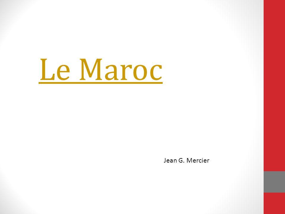 Le Maroc Jean G. Mercier
