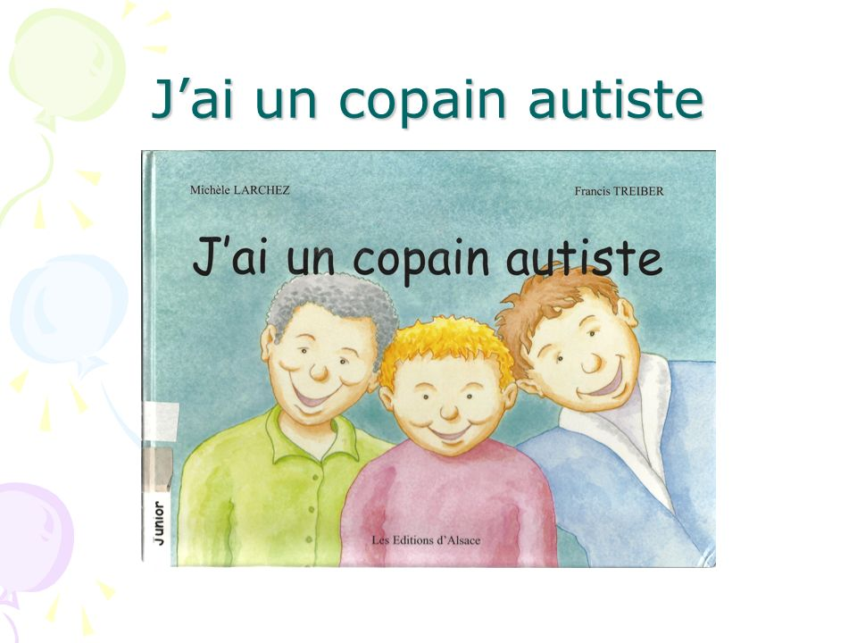 Jai un copain autiste