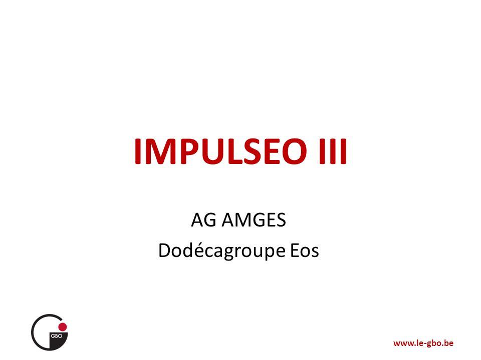 www.le-gbo.be IMPULSEO III AG AMGES Dodécagroupe Eos
