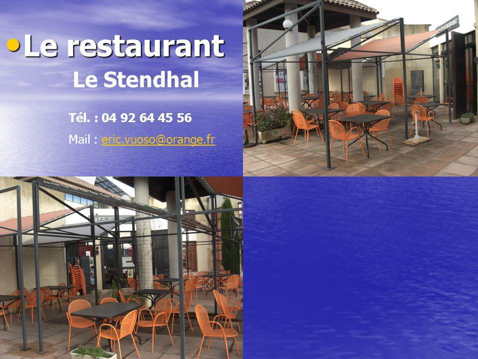 Le restaurant Le restaurant Le Stendhal Tél. : 04 92 64 45 56 Mail : eric.vuoso@orange.freric.vuoso@orange.fr