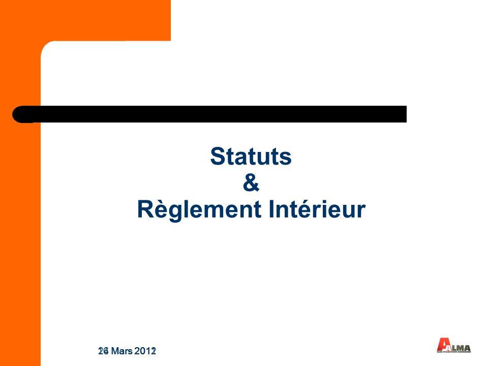 Statuts & Règlement Intérieur 24 Mars 201116 Mars 2012