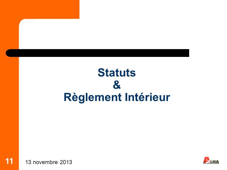 11 Statuts & Règlement Intérieur 13 novembre 2013