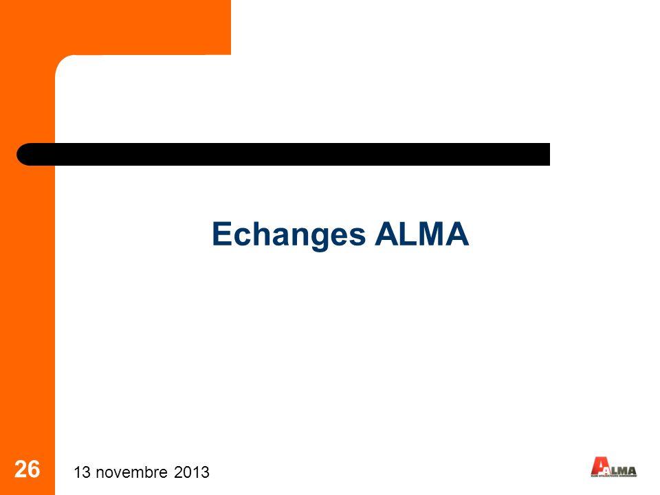 26 Echanges ALMA 13 novembre 2013