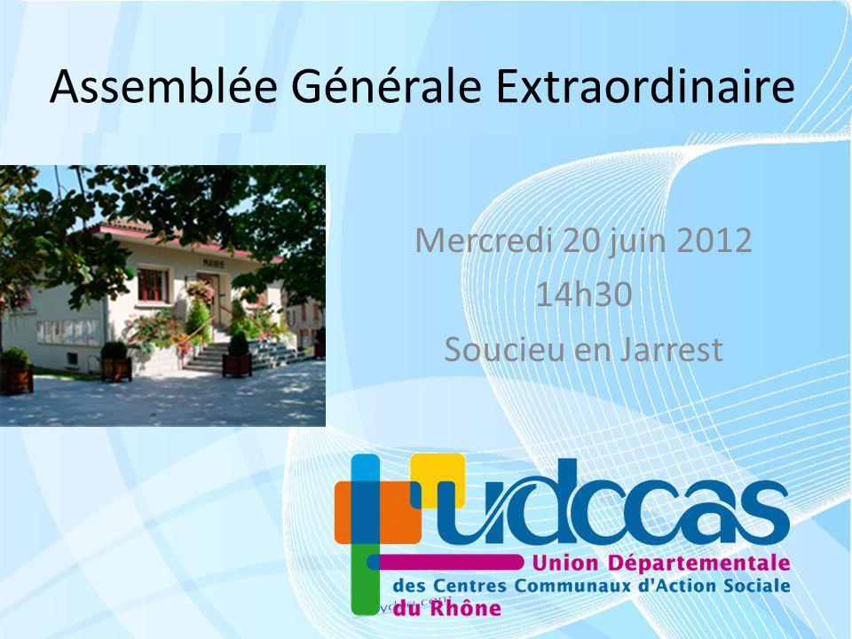 Assemblée Générale Extraordinaire Mercredi 20 juin 2012 14h30 Soucieu en Jarrest