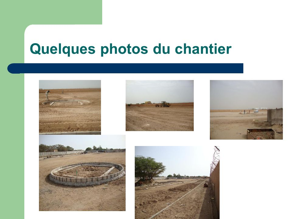 Quelques photos du chantier