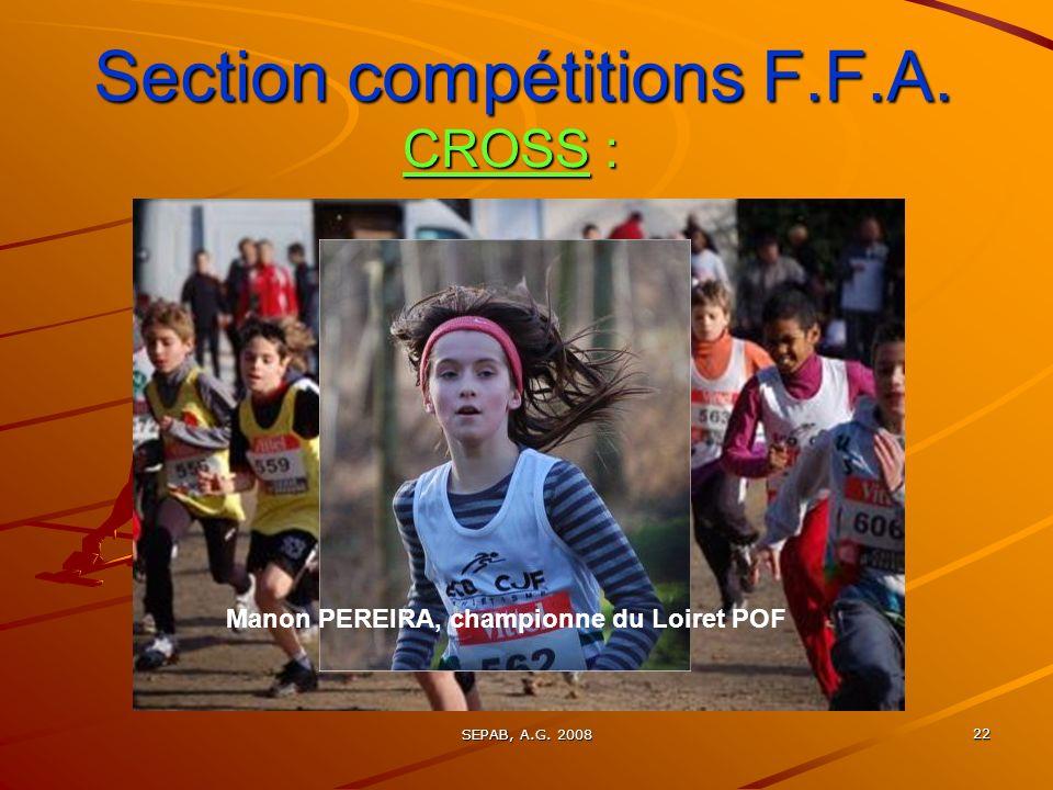 SEPAB, A.G. 2008 22 Section compétitions F.F.A. CROSS : Manon PEREIRA, championne du Loiret POF