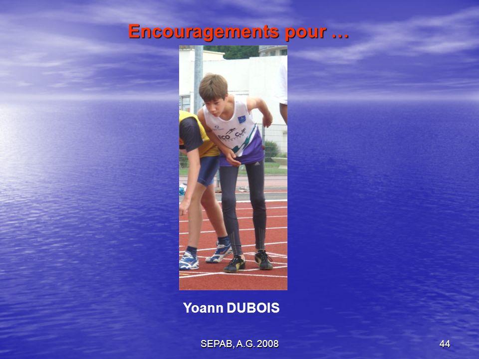 SEPAB, A.G. 200844 Encouragements pour … Yoann DUBOIS
