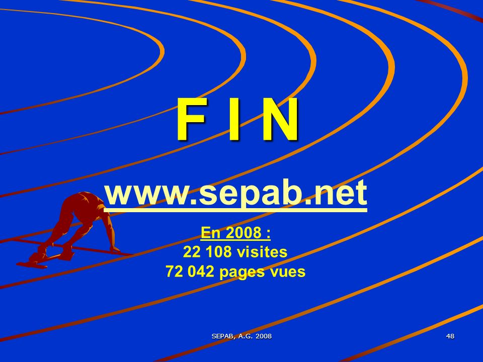 SEPAB, A.G. 2008 48 F I N www.sepab.net En 2008 : 22 108 visites 72 042 pages vues