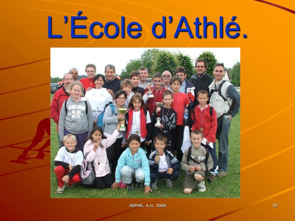 SEPAB, A.G. 2009 14 Bilan SPORTIF (par Etienne C et léquipe technique)