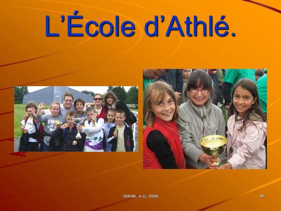 SEPAB, A.G. 2009 15 LÉcole dAthlé.