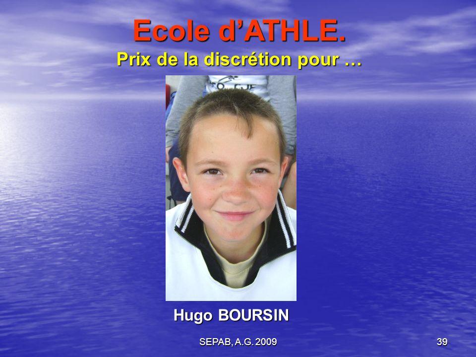 SEPAB, A.G. 200938 Stéphane BONTEMPS Ecole dATHLE. Prix de la technique pour …