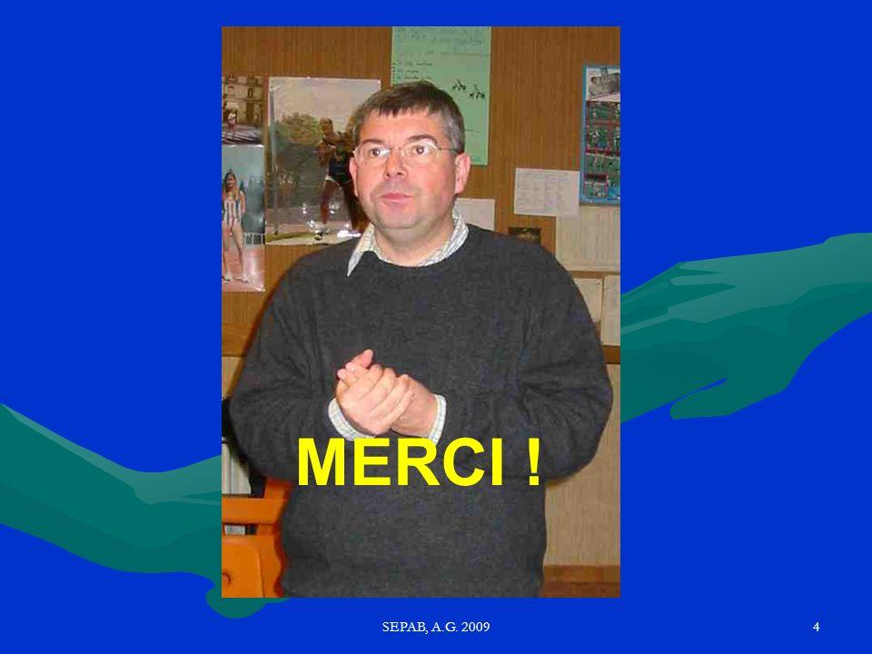 SEPAB, A.G. 20093 Le mot du Président (par Bruno ROILLE)
