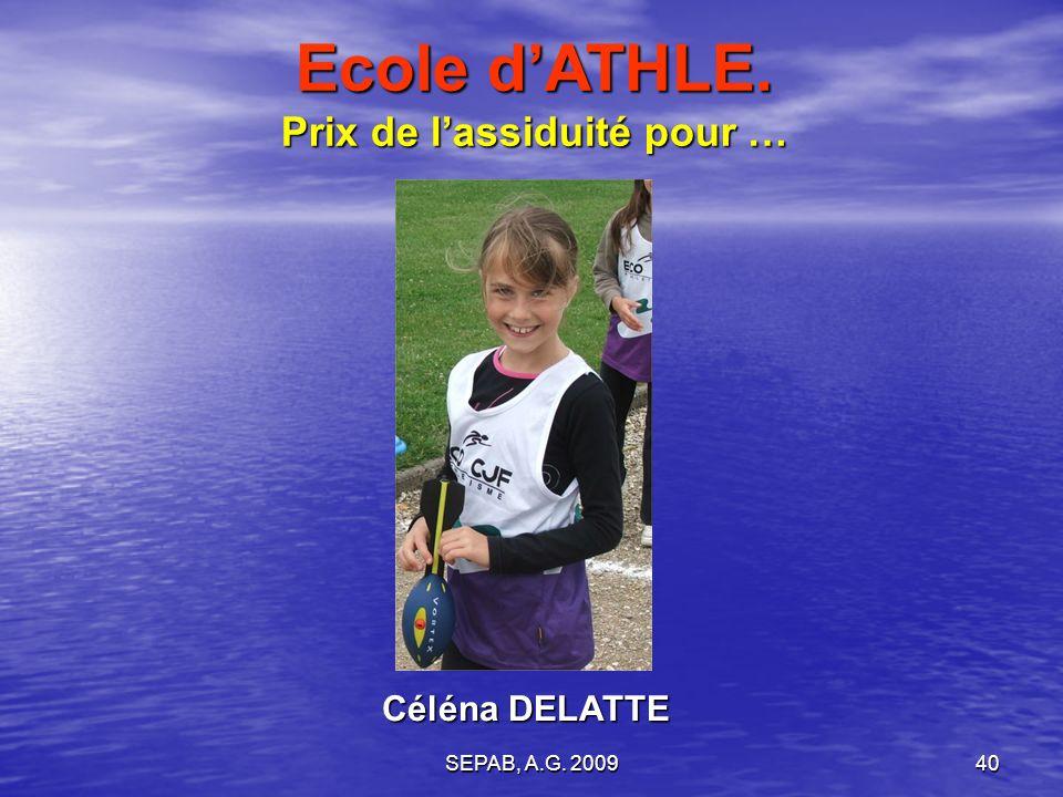 SEPAB, A.G. 200939 Hugo BOURSIN Ecole dATHLE. Prix de la discrétion pour …