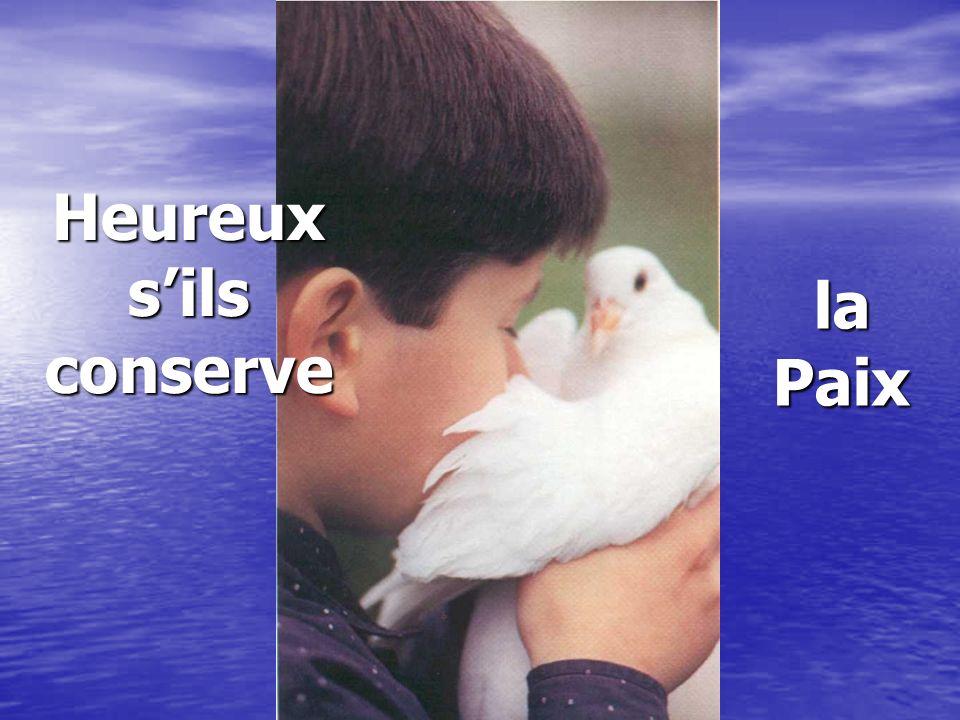 Heureuxsilsconserve la Paix