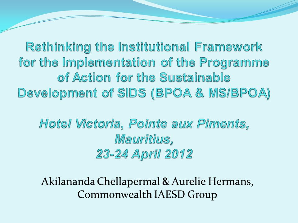 Akilananda Chellapermal & Aurelie Hermans, Commonwealth IAESD Group