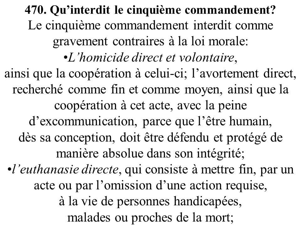470. Quinterdit le cinquième commandement.