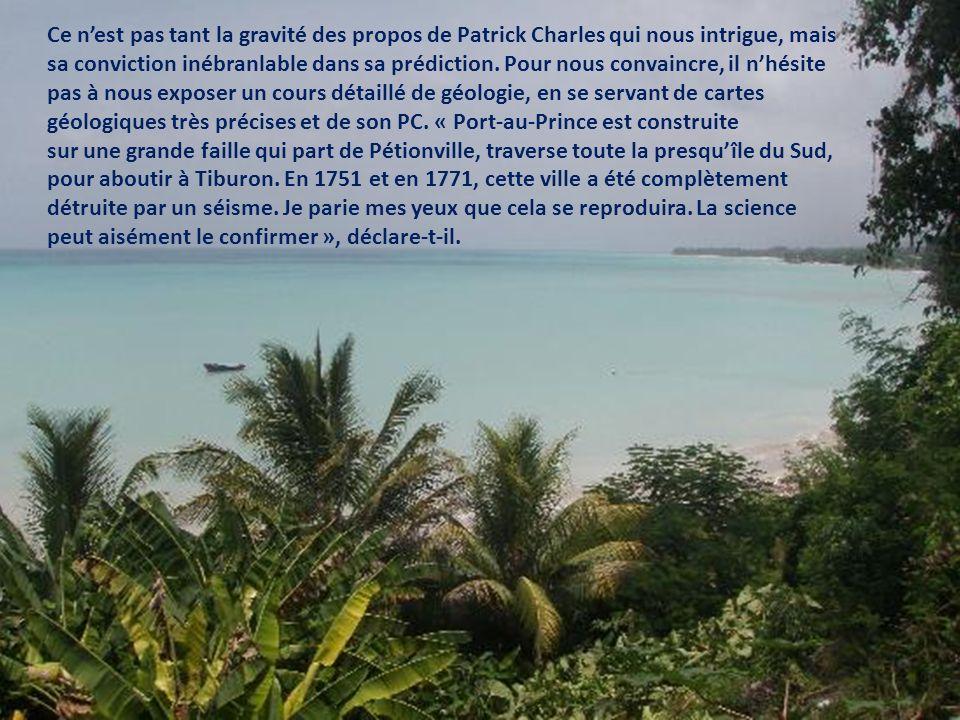 « Toutes les conditions sont réunies pour quun séisme majeur se produise à Port-au-Prince.
