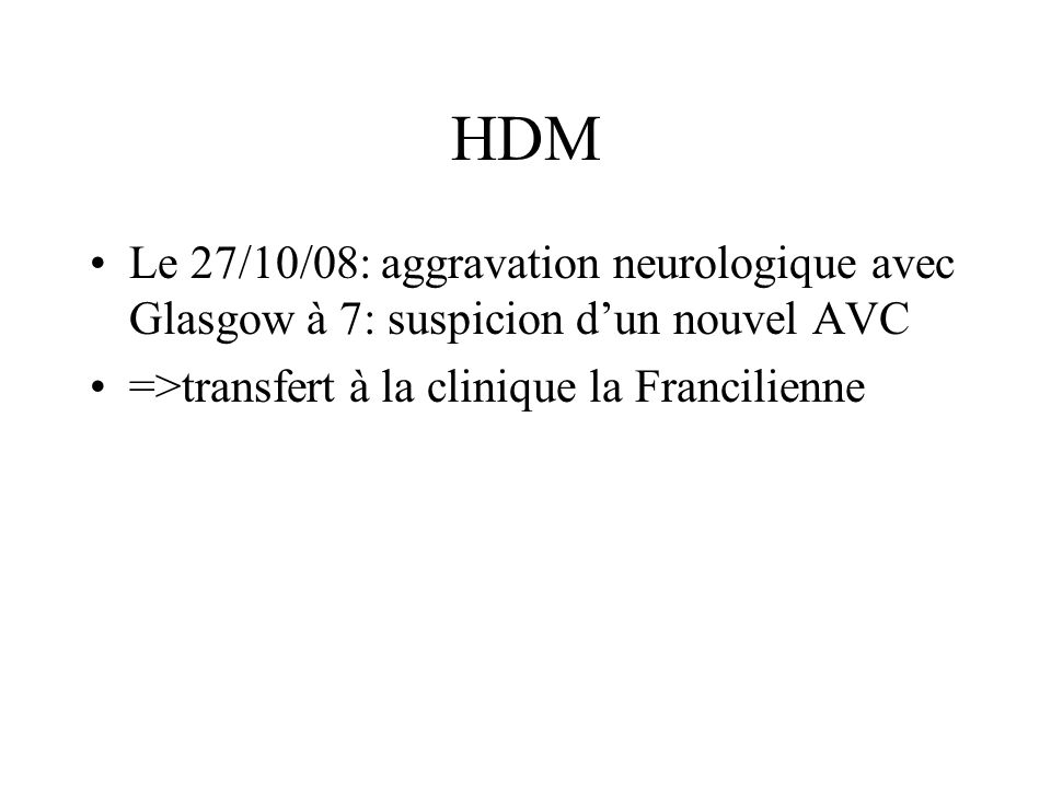 HDM TDM cérébral: –« Grande lésion séquellaire temporo pariétale gauche, lésions lacunaires capsulo-lenticulaires bilatérales, de multiples plages ischémiques péri-ventriculaires.