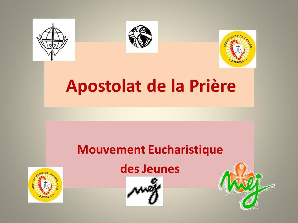 Apostolat de la Prière Mouvement Eucharistique des Jeunes