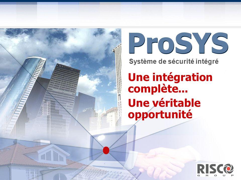 Seminar I n t e g r a t e d S e c u r i t y S y s t e m s ProSYS Une intégration complète... Une véritable opportunité Système de sécurité intégré