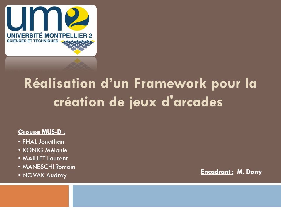 Framework - UM2 2009/2010 12 II.