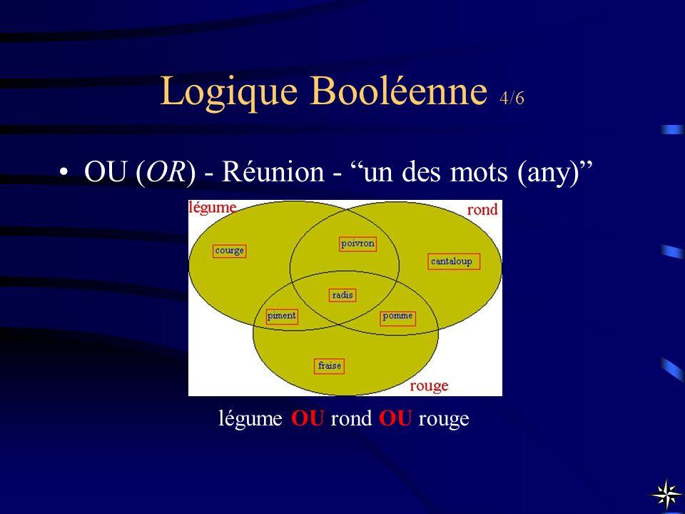 Logique Booléenne 4/6 OU (OR) - Réunion - un des mots (any) légume OU rond OU rouge