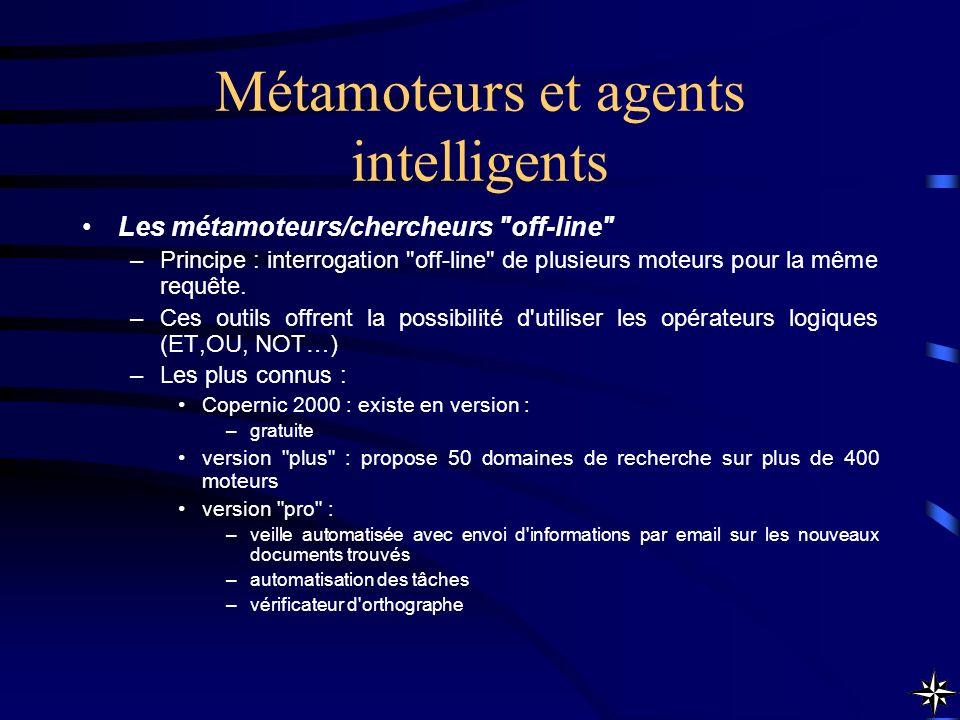 Métamoteurs et agents intelligents Les métamoteurs/chercheurs