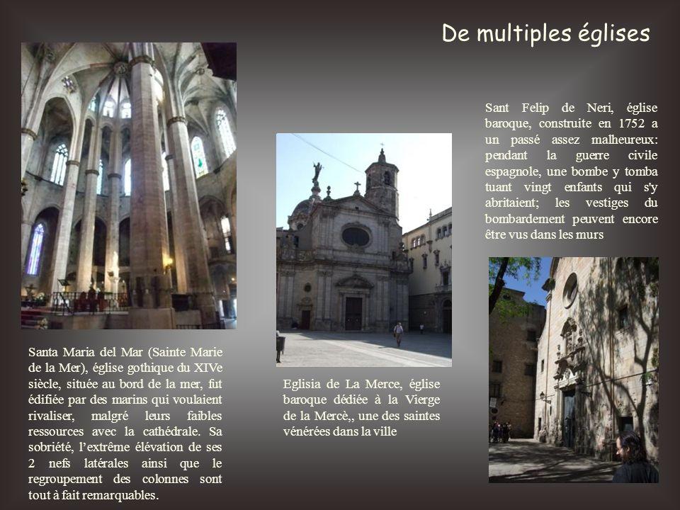 De multiples églises Eglisia de La Merce, église baroque dédiée à la Vierge de la Mercè,, une des saintes vénérées dans la ville Santa Maria del Mar (