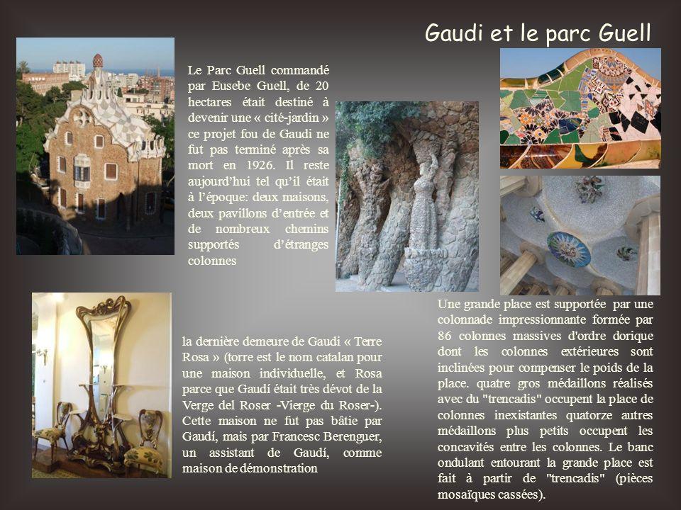 Gaudi et le parc Guell Le Parc Guell commandé par Eusebe Guell, de 20 hectares était destiné à devenir une « cité-jardin » ce projet fou de Gaudi ne f