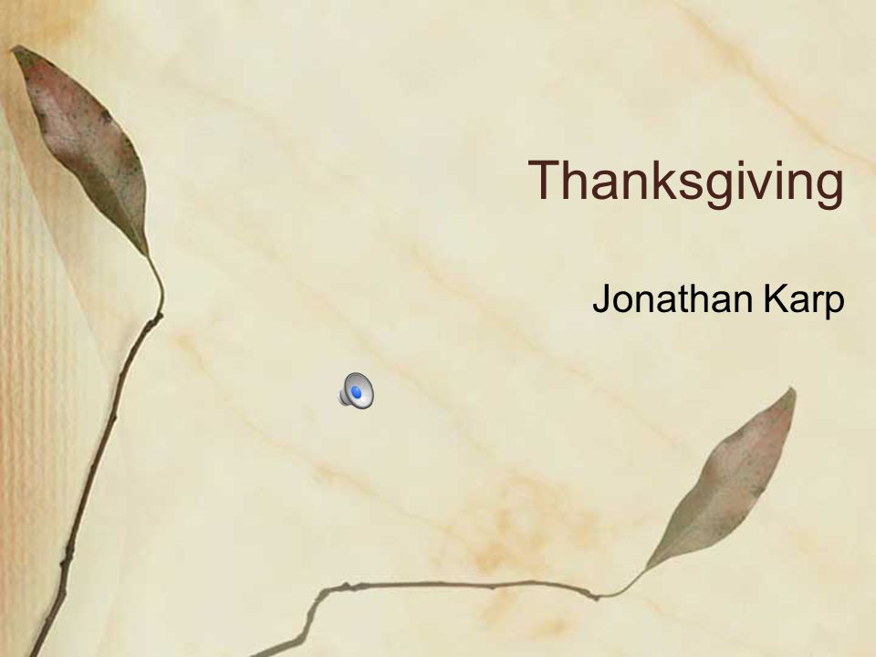 Thanksgiving Jonathan Karp