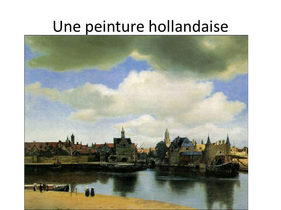 Une peinture hollandaise