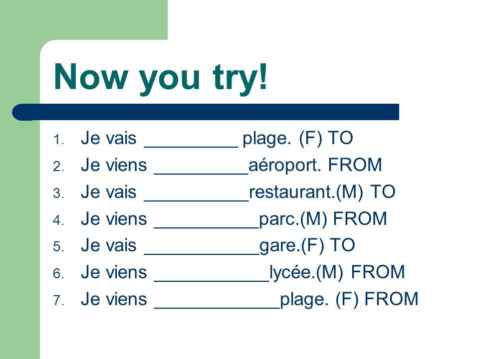 With PLURAL words-YES! (AUX/DES) À + LES=AUX De + LES= DES Les magasins NOTE!!! Je vais aux magasins.(to the stores) Je viens des magasins.(from the s