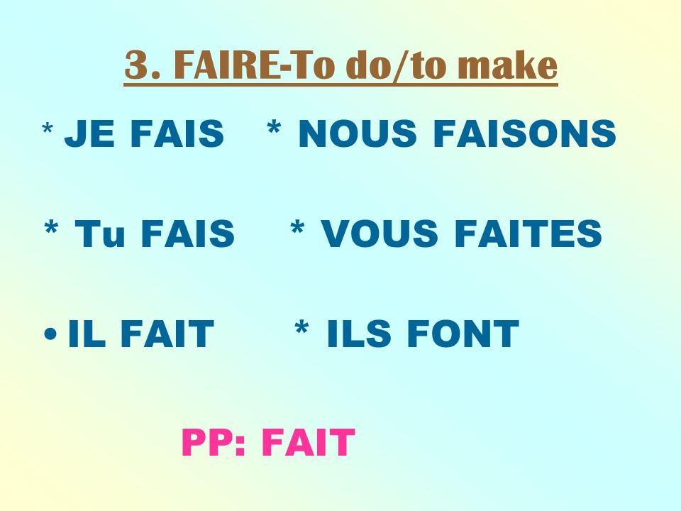 FAIRE EXPRESSIONS 1.FAIRE ATTENTION-to pay attention 2.FAIRE+ de/de la/des + sports, pastime or school subject- to be active in, do, study 3.FAIRE SES DEVOIRS-to do ones homework 4.FAIRE UNE PROMENADE-To go for a walk 5.FAIRE LA CUISINE-to cook, do the cooking