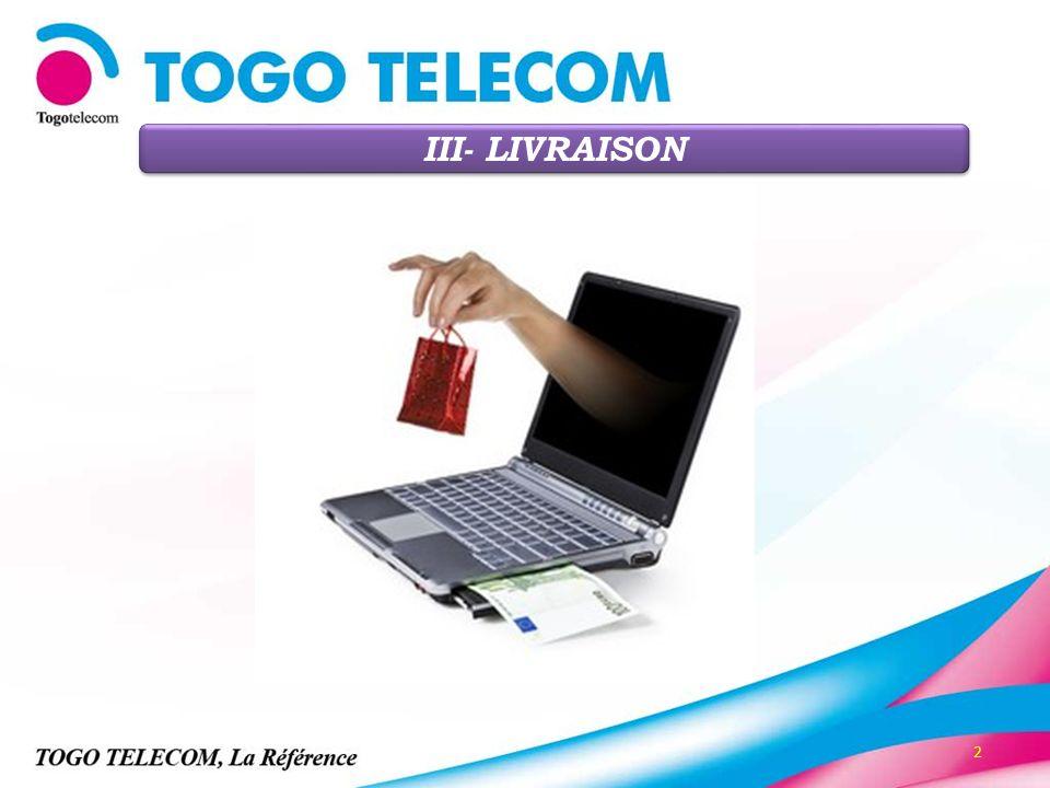 2 III- LIVRAISON
