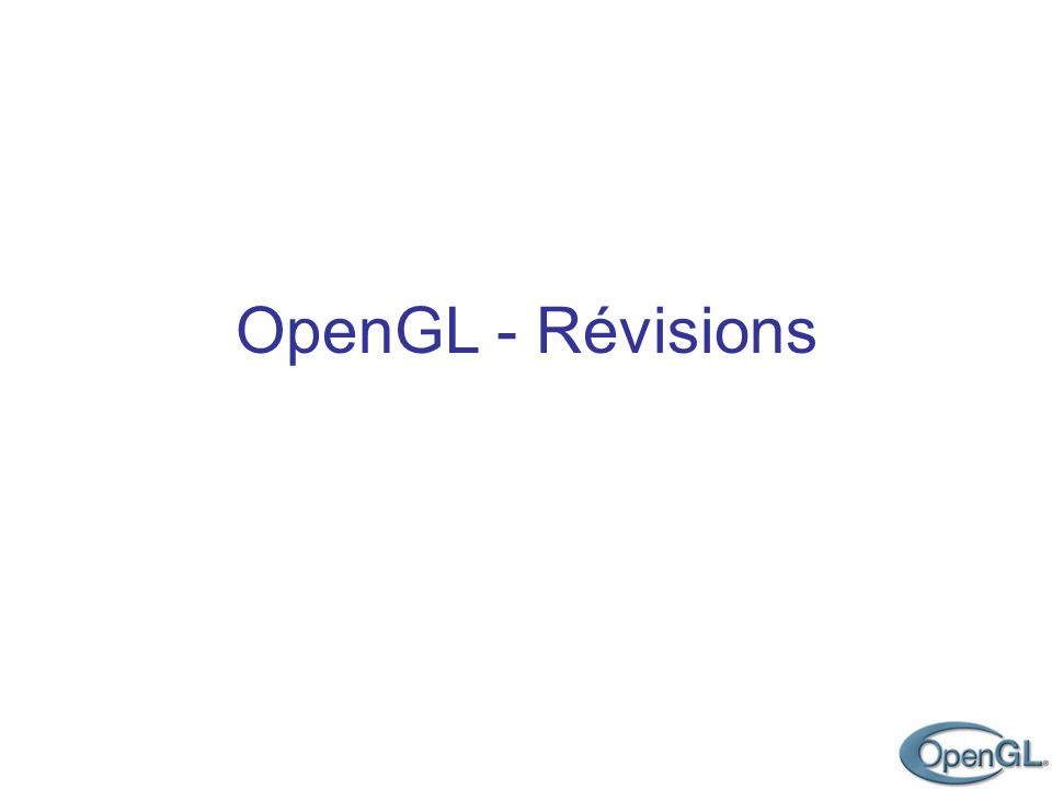 OpenGL - Révisions
