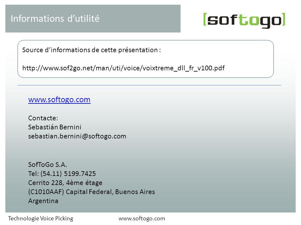 www.softogo.com Contacte: Sebastián Bernini sebastian.bernini@softogo.com SofToGo S.A. Tel: (54.11) 5199.7425 Cerrito 228, 4ème étage (C1010AAF) Capit