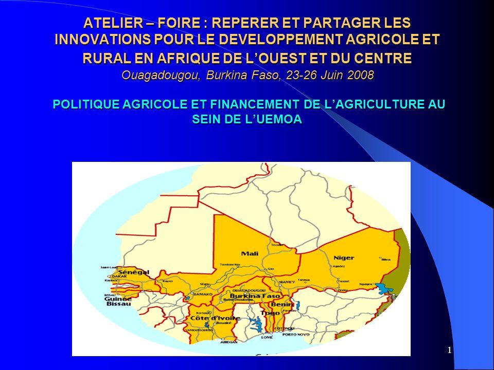 1 ATELIER – FOIRE : REPERER ET PARTAGER LES INNOVATIONS POUR LE DEVELOPPEMENT AGRICOLE ET RURAL EN AFRIQUE DE LOUEST ET DU CENTRE Ouagadougou, Burkina