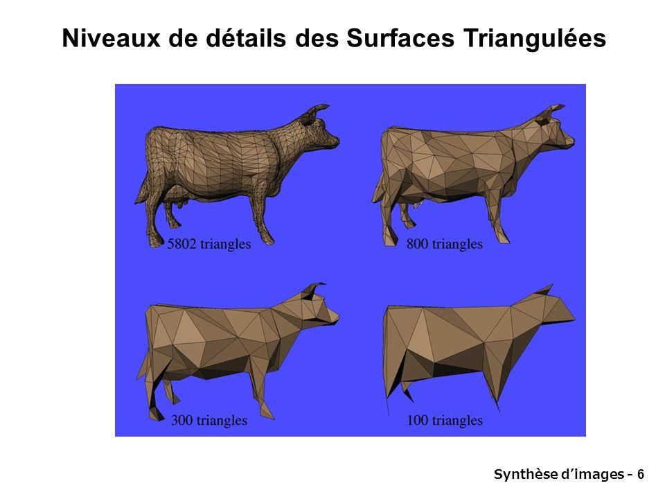 Synthèse dimages - 6 Niveaux de détails des Surfaces Triangulées