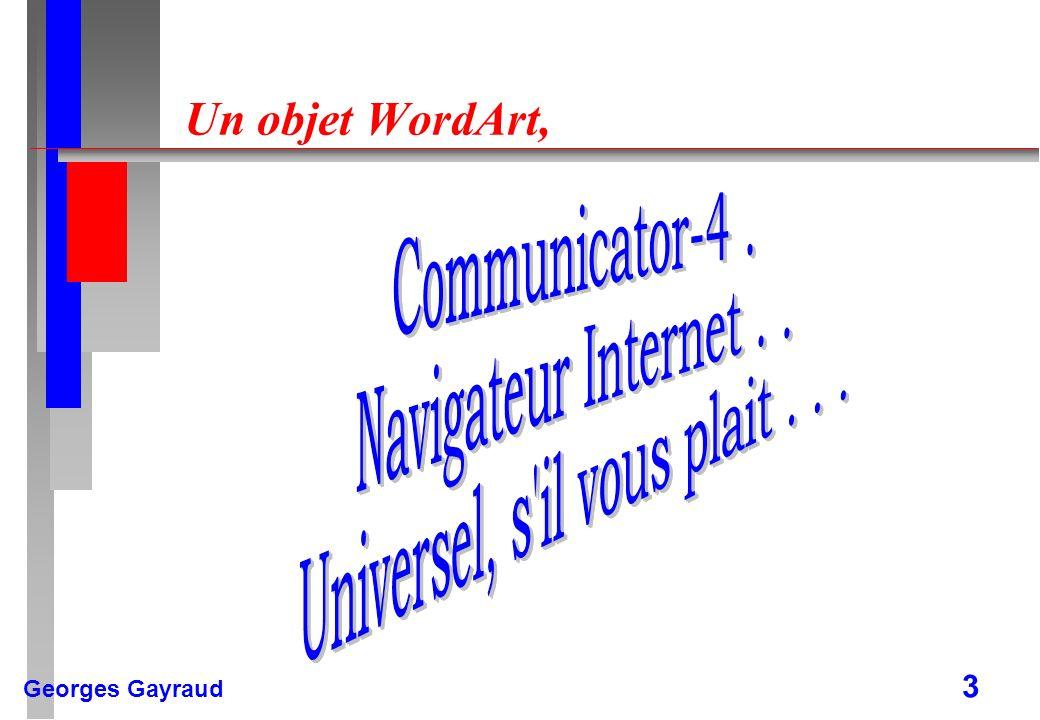 Georges Gayraud 4 Un texte [avec un plan] n Les logiciels de PreAO sont de plus en plus complets et complexes.