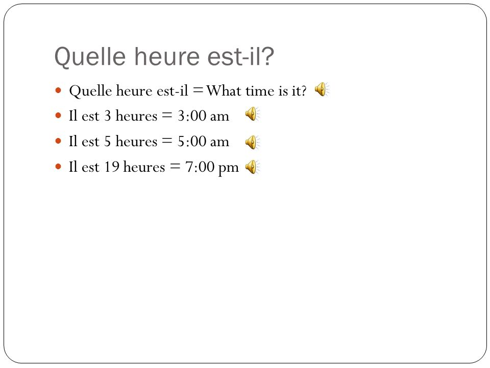 Cest facile! Its easy! Telling time in French