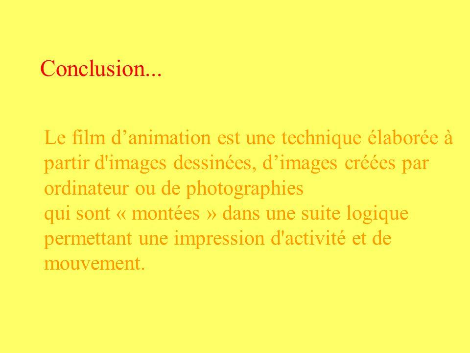 Le film danimation est une technique élaborée à partir d'images dessinées, dimages créées par ordinateur ou de photographies qui sont « montées » dans