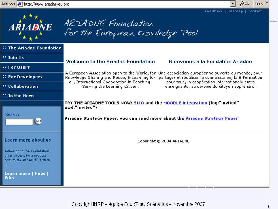 Copyright INRP – équipe EducTice / Scénarios – novembre 2007 6