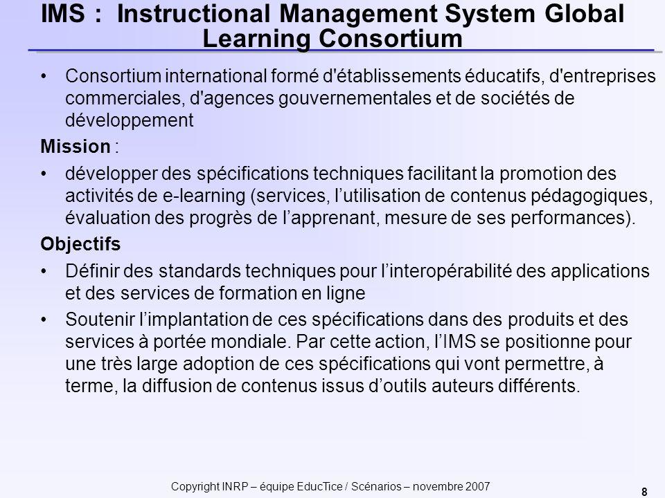 Copyright INRP – équipe EducTice / Scénarios – novembre 2007 19 1.Pourquoi standardiser .