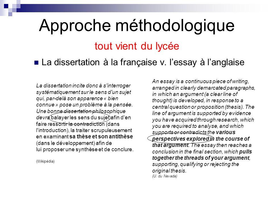 Approche méthodologique tout vient du lycée La dissertation à la française v. lessay à langlaise An essay is a continuous piece of writing, arranged i