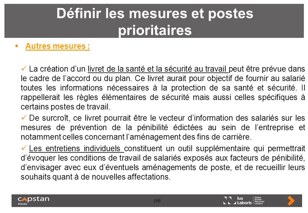 109 Définir les mesures et postes prioritaires Autres mesures : La création dun livret de la santé et la sécurité au travail peut être prévue dans le