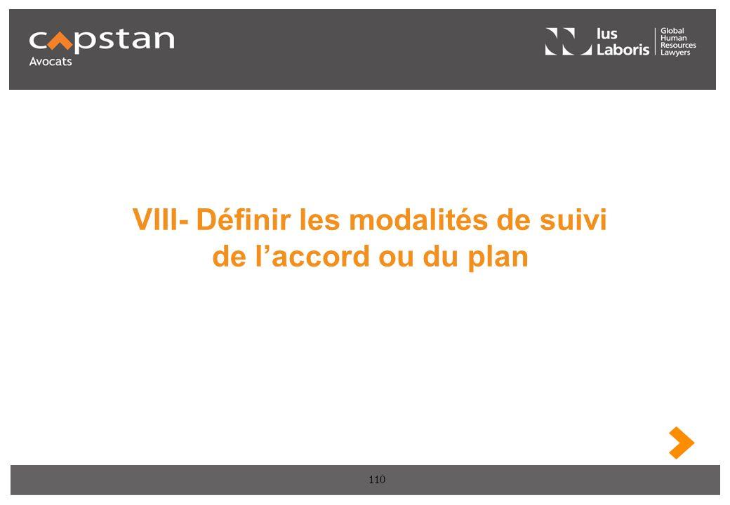110 VIII- Définir les modalités de suivi de laccord ou du plan