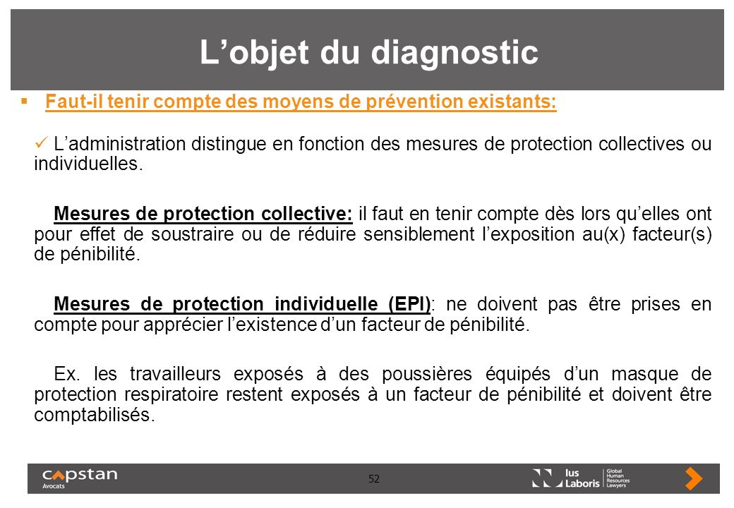 52 Lobjet du diagnostic Faut-il tenir compte des moyens de prévention existants: Ladministration distingue en fonction des mesures de protection colle