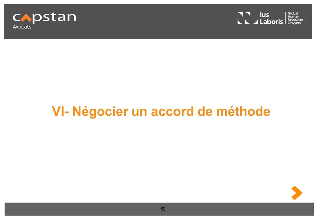 82 VI- Négocier un accord de méthode