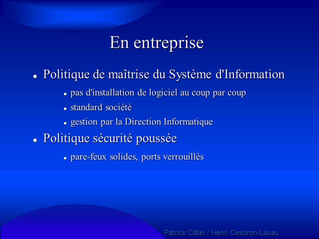 Patrick Câtel / Henri Cesbron-Lavau Patrick Câtel / Henri Cesbron-Lavau En entreprise Politique de maîtrise du Système d'Information Politique de maît